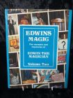 Edwins Magic: The Memoirs and Mysteries of Edwin the Magician, Volume Two